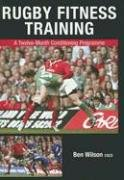 Rugby Fitness Training: A Twelve-Month Conditioning Programme - 128 Rugby