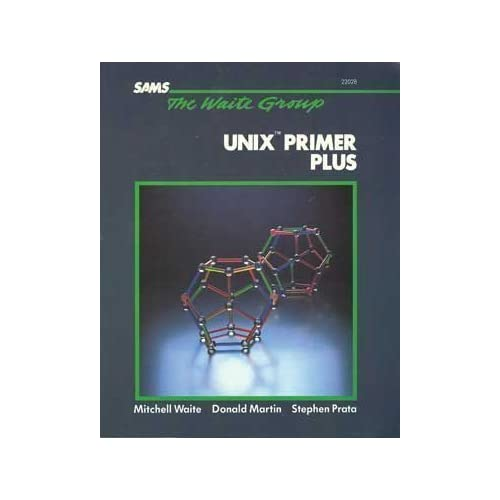 Unix Primer Plus by Michael Waite (1983-12-01)