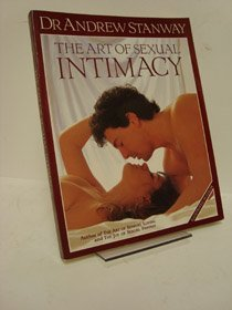 The Art of Sexual Intimacy by Andrew Stanway (1993-04-02)