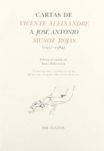 Descargar Libro Cartas de Vicente Aleixandre a José Antonio Muñoz Rojas (1937-1984) (Hispánicas) de Vicente Aleixandre