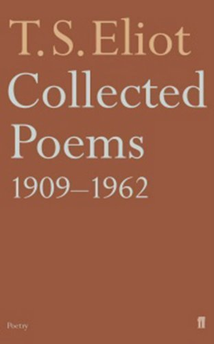 Collected Poems 1909-62 by Eliot, T.S. (2002) Paperback
