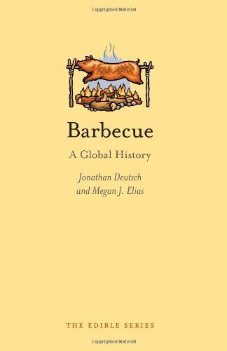 barbecue-a-global-history-reaktion-books-edible-by-deutsch-jonathan-elias-megan-j-2014-hardcover