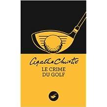 Le crime du golf (Nouvelle traduction révisée) de Agatha Christie ( 12 mars 2014 )