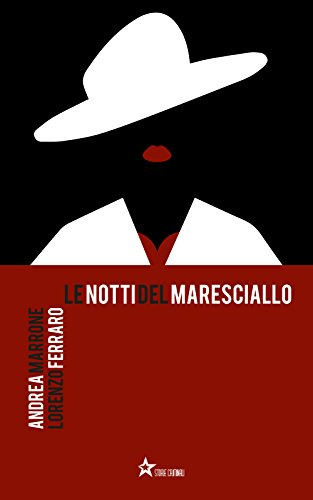 Le notti del Maresciallo Le notti del Maresciallo 31IXcpCye3L