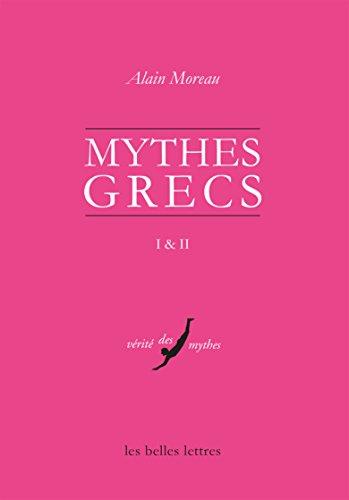 Mythes grecs 1 et 2 (Vérité des mythes t. 48)