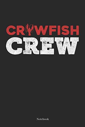 Crawfish Crew: Cajun Crawfish Boil Notebook South Cajun Journal (6 x 9 -120 blank pages)