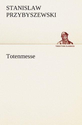 Totenmesse (TREDITION CLASSICS) by Stanislaw Przybyszewski (2011-12-06)