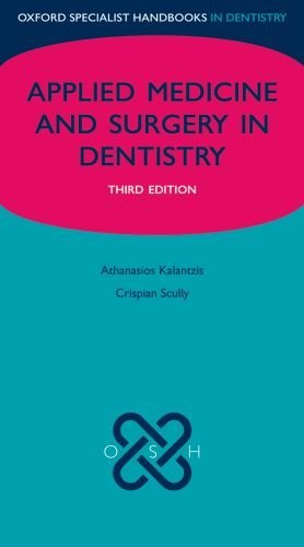 Applied Medicine and Surgery in Dentistry (Oxford Specialist Handbooks) by Athanasios Kalantzis (2009-12-17)
