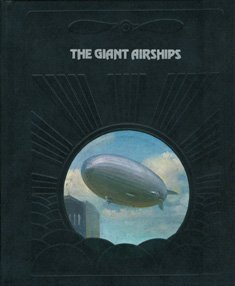 The Giant Airships (Epic of Flight) by Douglas Botting (1981-01-02)