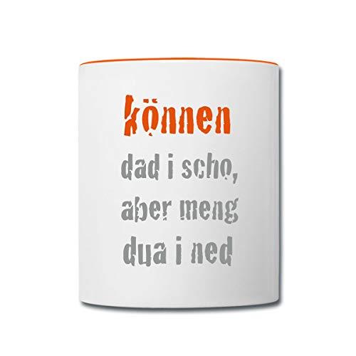 Spreadshirt Können Dad I Scho Spruch Bayrisch Tasse zweifarbig, Weiß/Orange
