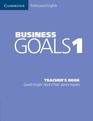Business Goals 1 Teacher's Book by Gareth Knight (2004-05-10)