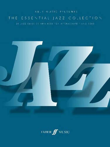 The Essential Jazz Collection: (Piano) (Essential Collections)
