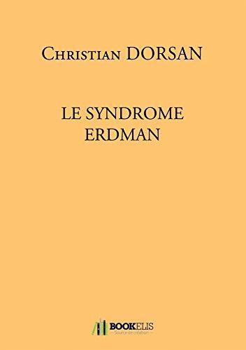Le Syndrome Erdman