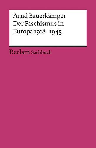Der Faschismus in Europa 1918-1945 (Reclams Universal-Bibliothek)