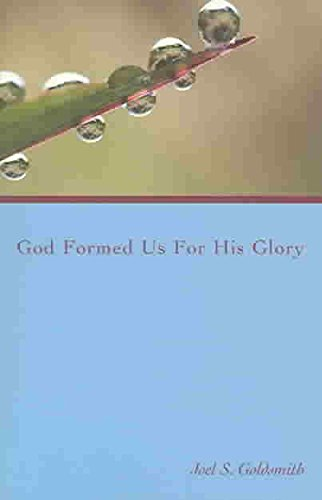 [(God Formed Us for His Glory)] [By (author) Joel S. Goldsmith] published on (March, 2004)