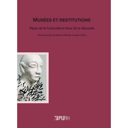Musées et restitutions : Place de la Concorde et lieux de la discorde