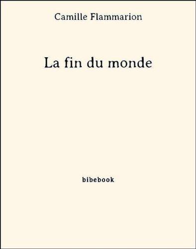 la-fin-du-monde-french-edition