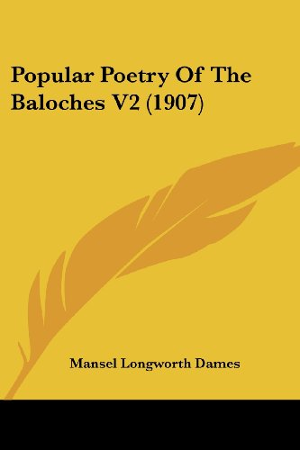 Popular Poetry of the Baloches V2 (1907)