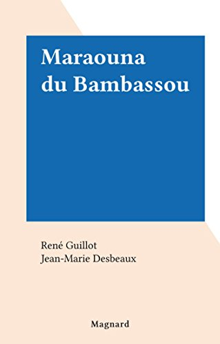 Maraouna du Bambassou
