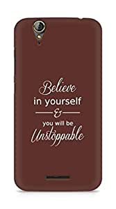 AMEZ believe in yourself and you will be unstoppable Back Cover For Acer Z630S