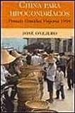 China para hipocondriacos (Grandes Viajeros)