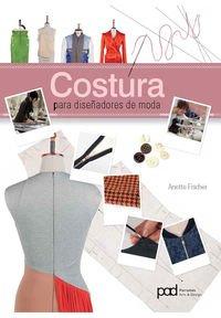 Costura para diseñadores de moda por Anette Fischer