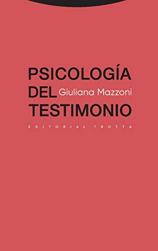 Psicología del testimonio (Estructuras y Procesos. Derecho) por Giuliana Mazzoni