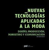 NUEVAS TECNOLOGIAS APLICADAS MODA