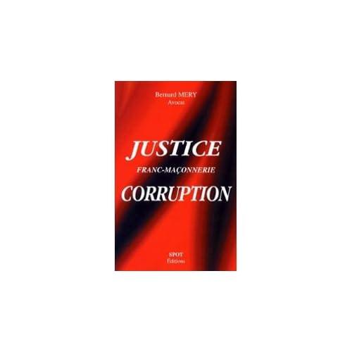 Justice, franc-maconnerie, corruption