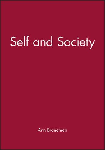 Self and Society (Wiley Blackwell Readers in Sociology) (2000-09-09)