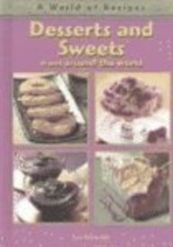 Desserts and Sweets from Around the World (World of Recipes) por Sue Ashworth