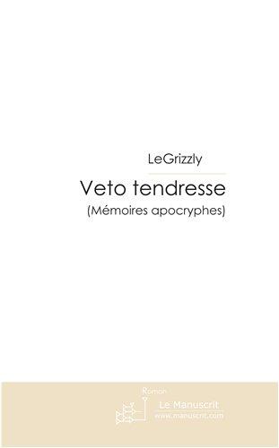 Veto Tendresse [Pdf/ePub] eBook