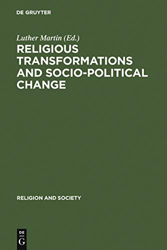 Religious Transformations and Socio-Political Change: Eastern Europe and Latin America (Religion and Society Book 33) Epub Descarga gratuita