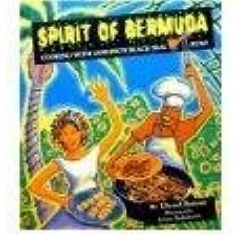 Spirit of Bermuda - Cooking with Gosling's Black Seal Rum by Edward Bottone (1998-08-02)