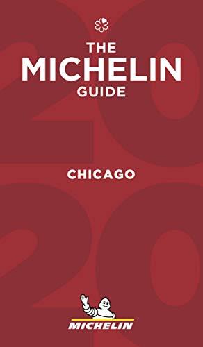 Chicago - The MICHELIN Guide 2019 (Michelin Red Guide)