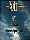 XIIII The XIII mistery L'enquête édition originale