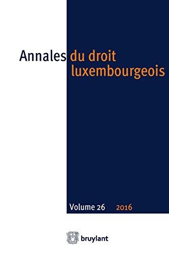 Annales du droit luxembourgeois  Volume 26  2016