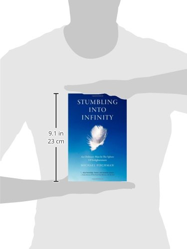 Stumbling Into Infinity: An Ordinary Man in the Sphere of Enlightenment