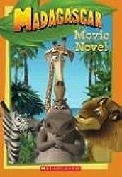 Madagascar: Movie Novel by Louise Gikow (2005-05-01)