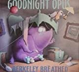 Goodnight Opus by Berkeley Breathed (1993-10-05)