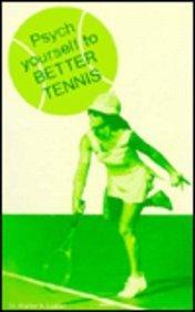Psych Yourself to Better Tennis por Luszki