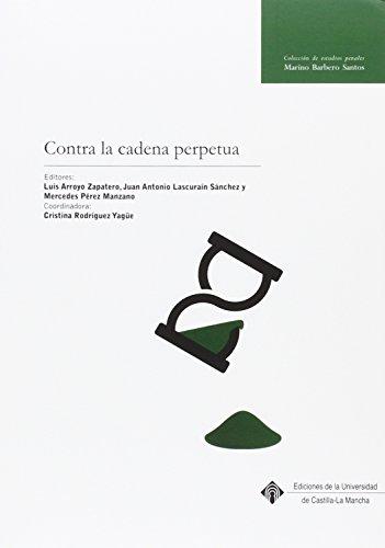 Contra la cadena perpetua por Mercedes Pérez Manzano