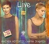 Anastasia Moutsatsou - Marina Skiadares - Live -