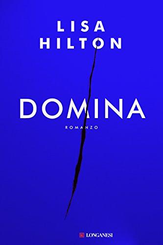 Domina - Edizione Italiana di [Hilton, Lisa]