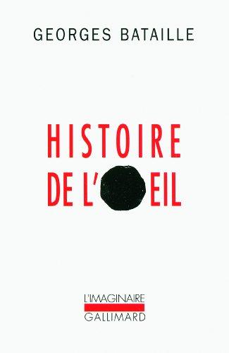 Histoire De l'Oeil par George Bataille