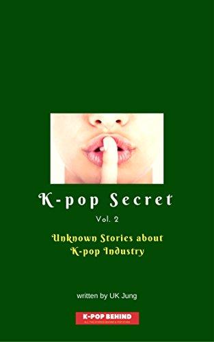 unknown-stories-about-k-pop-industry-k-pop-secret-book-2-english-edition