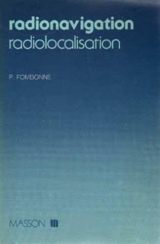 Radionavigation, radiolocalisation