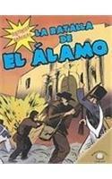 La Batalla de El Lamo (the Battle of the Alamo) (Historias Graficas (Graphic Histories)) por Kerri/ Riehecky O'Hern