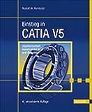 Image de Einstieg in CATIA V5: Objektorientiert konstruieren in Übungen und Beispielen
