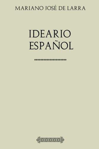Mariano José de Larra. Ideario español